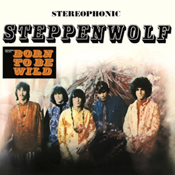 """Born To Be Wild"" - Steppenwolf 1968"