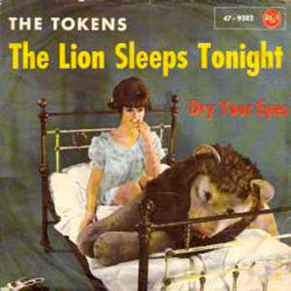 """The Lion Sleeps Tonight"" - The Tokens 1961"