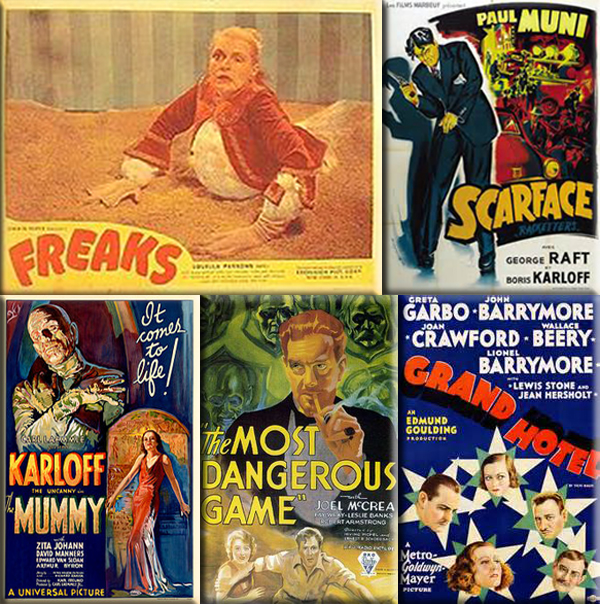 Most Popular Movies: 1932: Freaks, Scarface, The Mummy, The Most Dangerous Game and  Grand Hotel