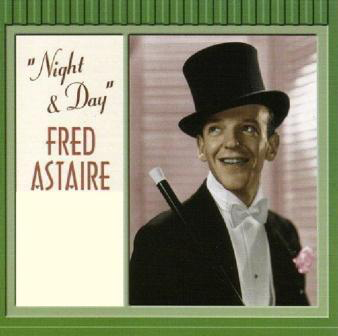 1932 Top Songs - Night & Day – Fred Astaire & Leo Reisman