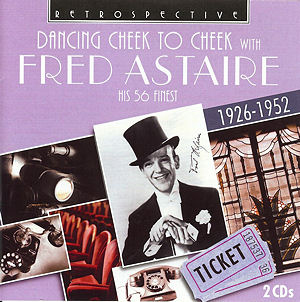 1935 Top Songs - Cheek to Cheek - Fred Astaire