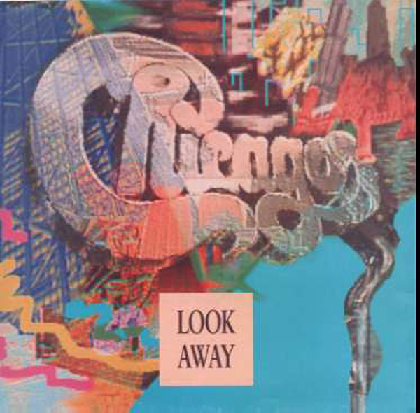 1989 Top Song - Chicago - Look Away