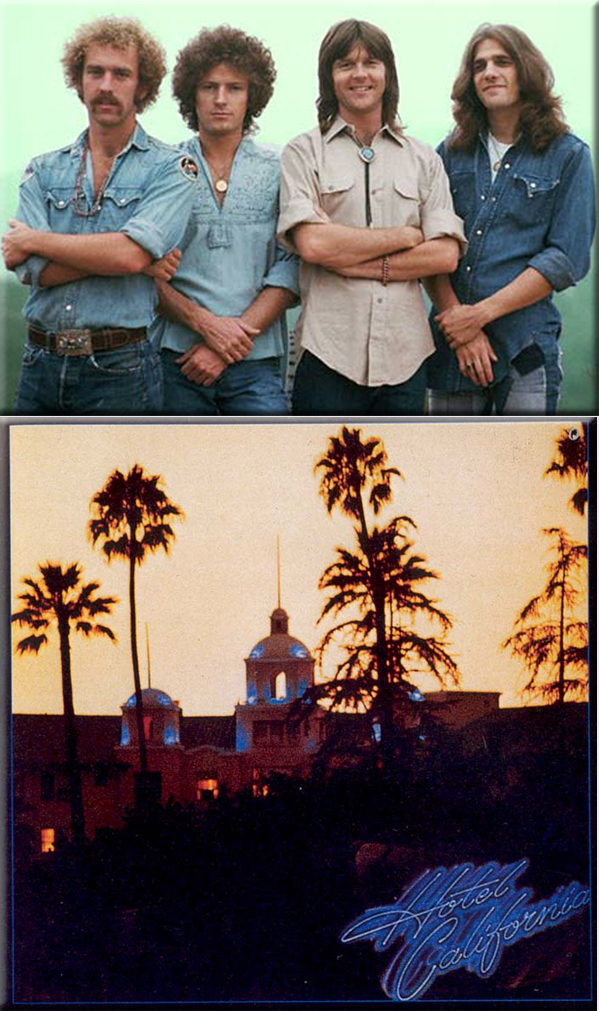 Hotel California - The Eagles released 1976