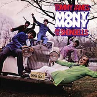 """Mony Mony"" - Tommy James & the Shondells 1968"