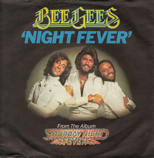 """Night Fever"" - Bee Gees 1977"