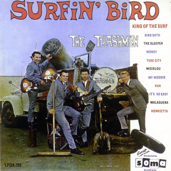 """Surfin' Bird"" - The Trashmen 1963"