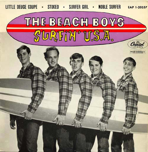 """Surfin' U.S.A."" - The Beach Boys 1963"
