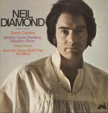 """Sweet Caroline"" - Neil Diamond 1969"