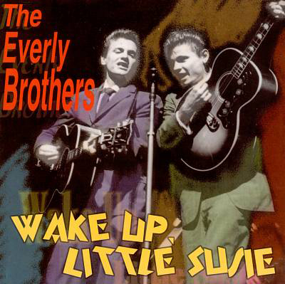 """Wake Up Little Susie"" - The Everly Brothers 1957"