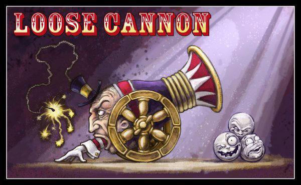 "Where Did That Saying Come From? "">Loose cannon"""