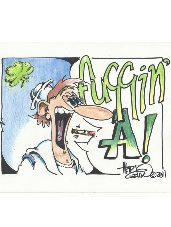 "Fuggin A! ""© CEASAR CHOPPY"" by Marty Gavin"